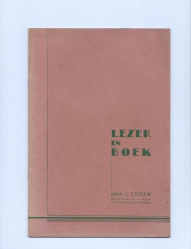 In 1933 publiceerde bibliothecaris Josef Cohen de uitgave 'Lezer en Boek'.