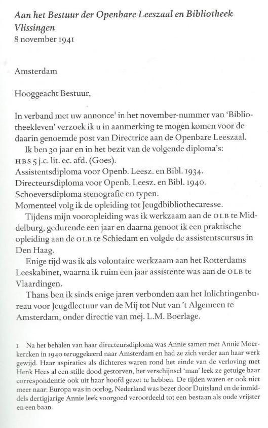 Sollicitatiebrief van Annie M.G.Schmidt. Gepubliceerd in: 'Liefs van Annie; de mooiste brieven van Annie m.G.Schmidt', ingeleid door Annejet van der Zijl (Amsterdam, Querido, 2011).
