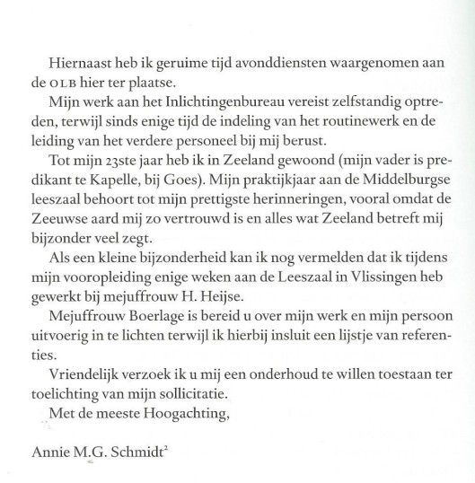 Vervolg sollicitatiebrief directrice bibliotheek Vlissingen. Annejet van der Zijl voegt hieraan toe: 'Voor zover bekend is dit de eerste keer dat Annie ondertekende met haar latere schrijversnaam.'