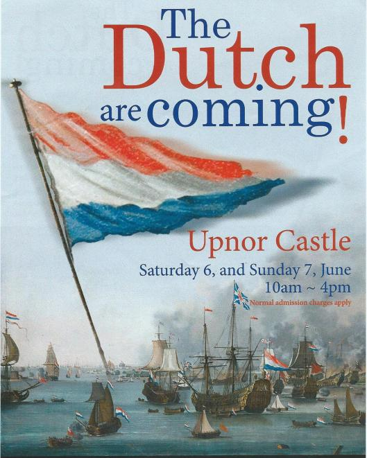 The Dutch are coming! Relive the Dutch raid of 1667 by admiral Michiel de Ruiter on the river Medway in Chatham, 6-7 June 2015