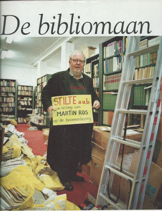 De bibliomaan: Martin Ros (2004)
