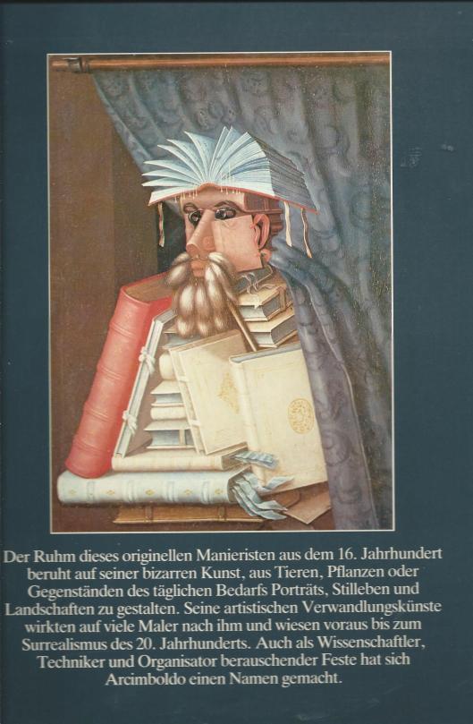 Guiseppe Arcimboldo. door prof. Werner Kriegeskorte. Verlag Benedikt Taschen, 1986 (Achteromslag).