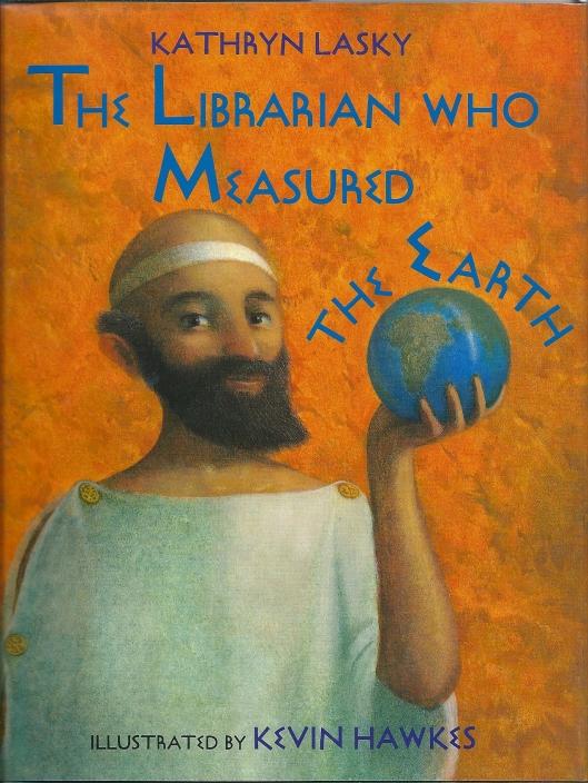 Kathryn Lasky publiceerde in 1994 een kinderboek, geïllustreerd door Kevin Hawkes, gewijd aan Erathostenes die als eerste de omtrek van de aarde schatte.