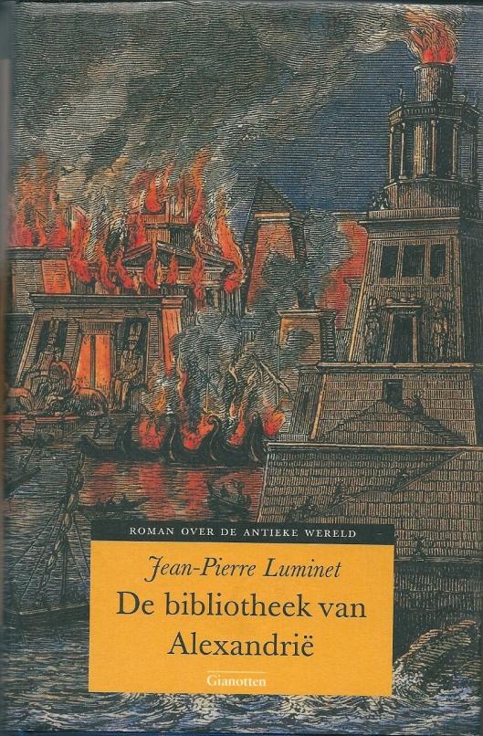 Voorzijde boek van de Franse schrijver Jean-Pierre Luminet uiot 2002 : De bibliotheek van Alexandrië in Nederlandse vertaling, 2005.