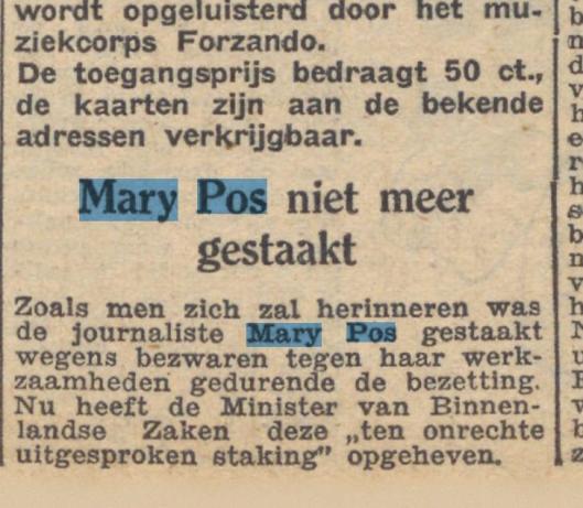 Bericht uit De Waarheid van 25 augustus 1945, nadat het Militair Gezag haar op 2 augustus een schrijfverbod als journalist had opgelegd.