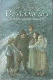 Vooromslag van het boek 'De vier wezen' door Alet Schouten uit 1982 met tekeningen van Lydia Postma.