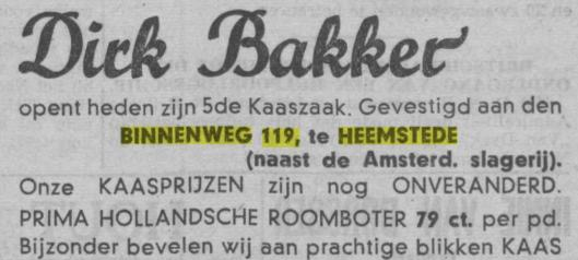 Advertentie van Dirk Bakker wegens opening melkhandel Binnenweg 119 Heemstede. Uit: Haarlem's Dagblad van 18 juli 1940