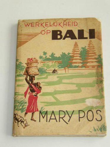 Vooromslag boek: Werkelijkheid op Bali; door Mary Pos