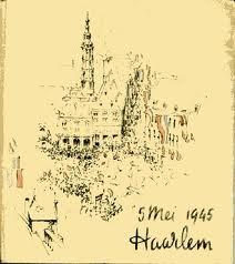 Een in 1955 door de gemeente Haarlem uitgegeven boekje met informatie met illustraties: 5 mei 1945 Haarlem.