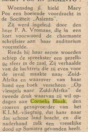 Mary Pos droeg de tweede druk van haar boek 'Op vleugels naar Zuid-Afrika' op aan de in 1942 zo tragisch op Sumatra omgekomen vlieger Cornelis Blaak.