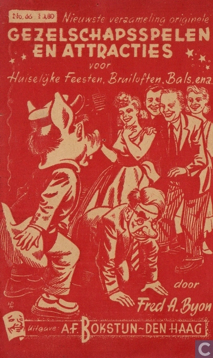 'Gezelschapsspelen en attracties voor huiselijke feesten, bruiloften, bals enz.; door Fred A.Byon. Uitgave van A.F.Bokstijn.