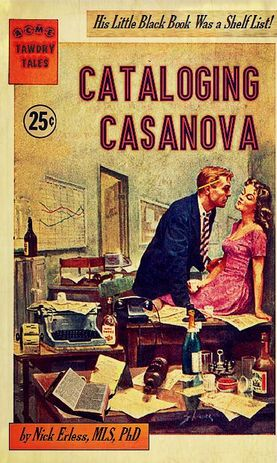 Vooromslag boek: Cataloging Casanova, by Nick Erlass (professional library literature)