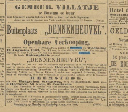 Advertentie van verkoop Dennenheuvel de dato 23-11-1902 uit het Algemeen Handelsblad. De buitenplaats is aangekocht door de de heer Marlof uit Amsterdam. Die overleed in 1902, maar desondanks heeft zijn vrouw in november van dat jaar Dennenheuvel betrokken.