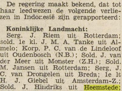 Bericht van sneuvelen soldaat bij de Kon. Landmacht J.Hindriks uit Heemstede. Zijn legernummer was 2603306-16 (Het Vrije Volk, 18-6-1949)