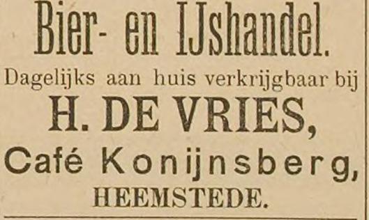 Omstreeks 1900 was H.de Vries uitbater van de nieuwe Konijnsberg. Hij handelde blijkens deze advertentie uit het Haarlem's Dagblad van 31-7-1899 ook in bier en ijs.