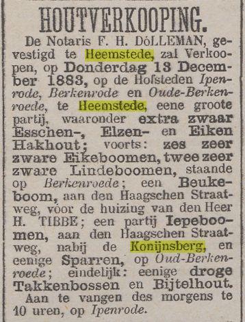 Advertentie van een houtverkoping bij enkele buitenplaatsen aan de Herenweg en bij de Konijnsberg, uit: Nieuws van den Dag, 10-12-1883