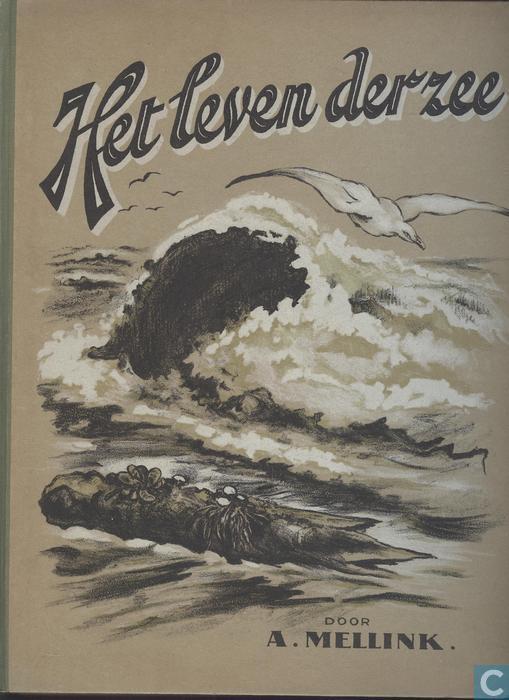 Album 'Het leven van de zee' door A.Mellink en illustraties van A.Oudshoorn en H.J.Wolf. Uitgave van stoomzeepfabriek 'Het Klaverblad', Haarlem, 1929.