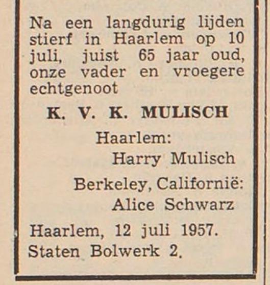 Overlijdensbericht vader K.V.K.Mulisch uit Haarlem's Dagblad van 13 juli 1957, geplaatst door (gescheiden) echtgenote Alice Schwarz en enig kind Haary Mulisch