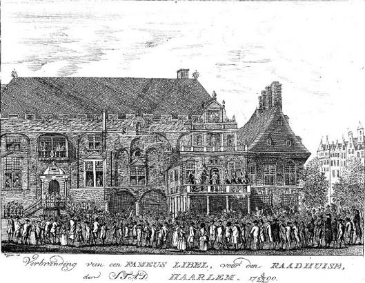 Verbranding van een 'fameus libel' op het schavot voor het stadhuis te Haarlem op 23 maart 1790. Gravure door Wiggers