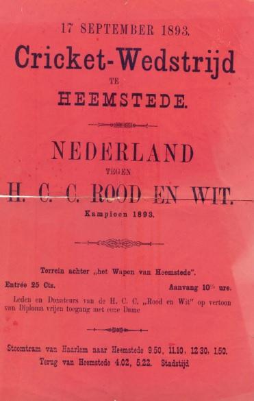 Affiche van cricket-wedstrijd in Heemstede van een Nederlands team tegen H.C.C.Rood en Wit uit Haarlem