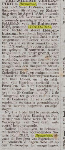 Een verkoping van Postlust qqn de Herenweg Heemstede in 1882. Advertentie uit Het Nieuws van den Dag, 18-4-1882.