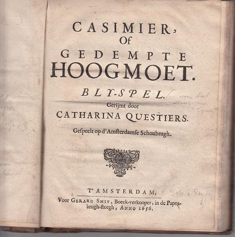 Titelblad van blijspel 'Casimier of gedempte hoogmoet' door Catharina Questiers. 1656