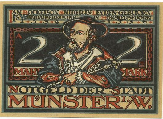 Stadtmuseum Münster. Notgeldschein ais der 'Wiedertäuferserie' der Stadt Münster. Entwurf Josef Dominicus, 1921