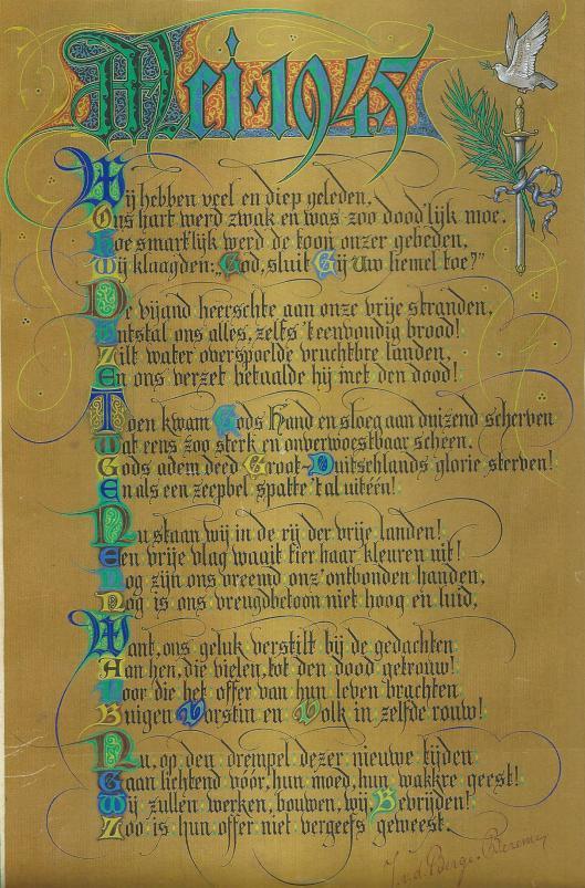 Na de bevrijding vervaardigde mevrouw J.van den Berge-Bezemer uit Heemstede een gedicht 'Mei 1945', dat is gekalligrafeeerd door de heer J.J.Warnaar die als graveur o.a. in dienst was van de drukkerijfirma Enschede.