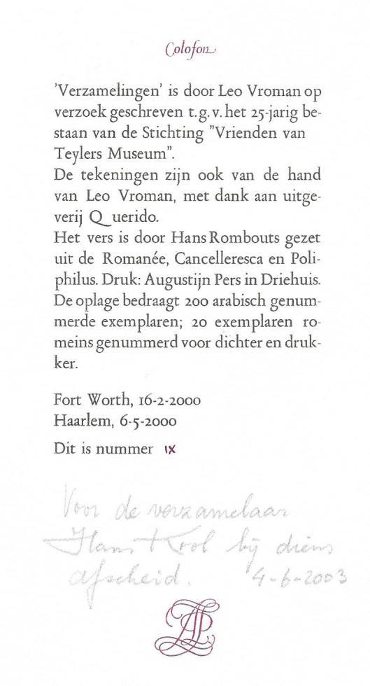 Colofon van 'Verzamelingen' door Leo Vroman. Op 4 juni 2003 ontvangen van Hans Rombouts bij mijn afscheid als bibliothecaris in Heemstede.