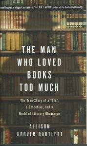 Vooromslag van 'The man who loved books too much' over boekendief Gilkey.