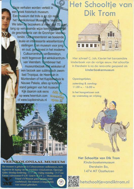Links bladwijzer van Veenkoloniaal museum in Veendam en rechts: Kinderboekenmueum 'Het Schooltje van Dik Trom' in Oosthuizen (uitg. Kluitman)