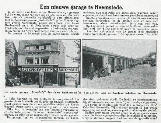 Oprichting van een autogarage annex showroom aan de Zandvoortselaan 4 Heemstede door de firma Robbemond en Van der Pol. Later Haarlemse Auto Centrale. Uit: Het Leven van 29 augustus 1925