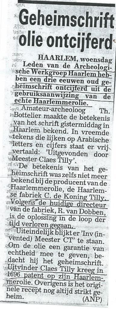 Geheimschrift Haarlemmerolie ontcijferd. Uit de Telegraaf, 17 november 2004