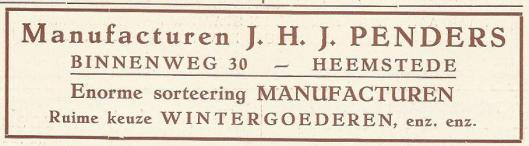 Advertentie uit 1930 van J.H.J.Penders manufacturen, Binnenweg 30 Heemstede