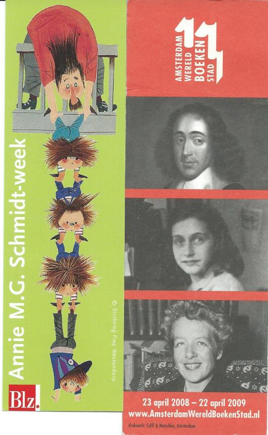 Boelenleggers van Annie M.G.Schmidt week en Amsterdam Wereldboekenstad 2008-2009 [Spinoza, Anne Frank en Annie M.G.Schmidt]