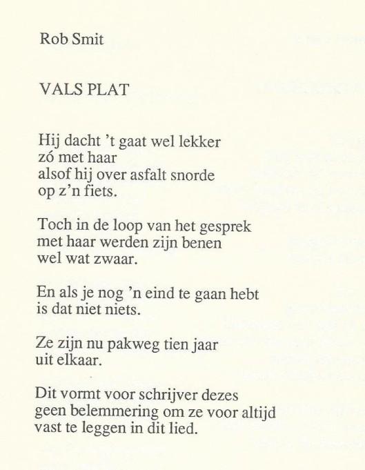 Rob Smit, 'Vals plat'