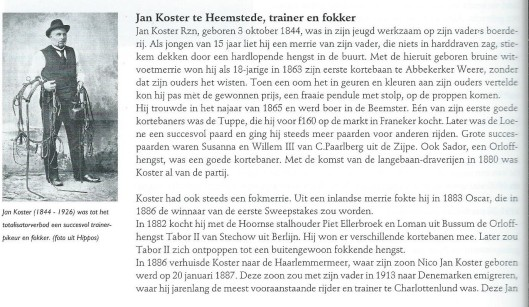 Jan Koster te Heemstede, trainer en fokker. Uit: Durk Minkema e.a. 'Dravend door de tijd; geschiedenis van de Nederlandse draverfokkerij. 1996