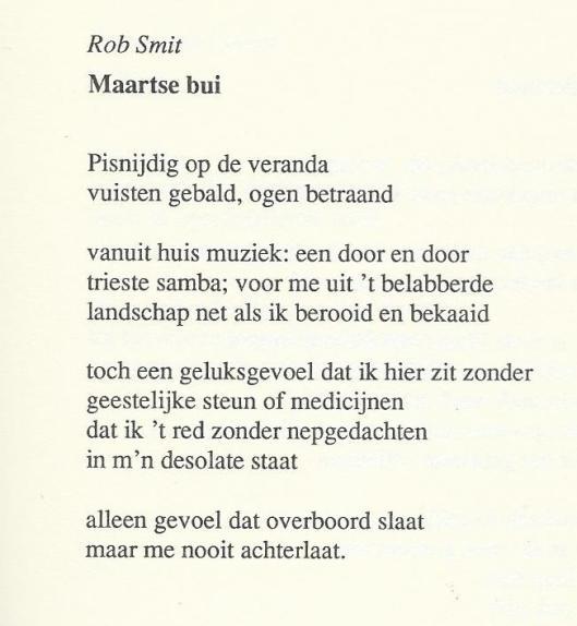 Rob Smit, Maartse bui.