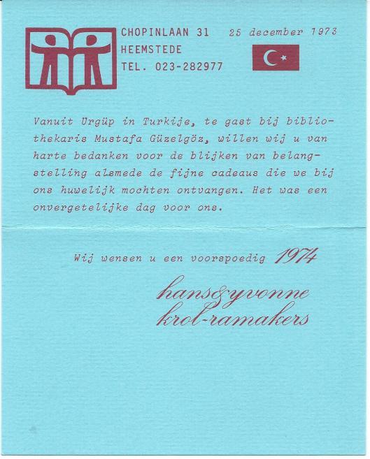 Na ons huwelijk in Heerlen ging de huwelijksreis december 1973 naar Ürgüp in Turkijke