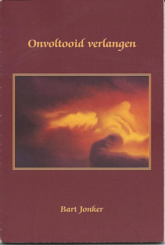 Vooromslag van in 2002 verschenen dichtbundel van Bart Jonker: Onvoltooid verlangen