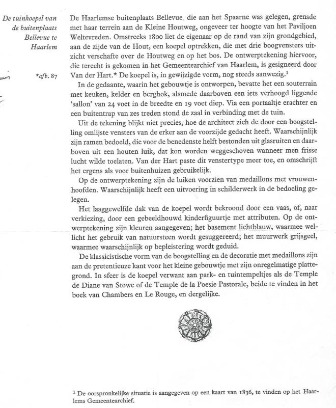 Informatie over koepel Bellevue uit C.A.van Swigchem: 'Abraham van der Hart 1747-1820' Utrecht, 1965, pagina 234.