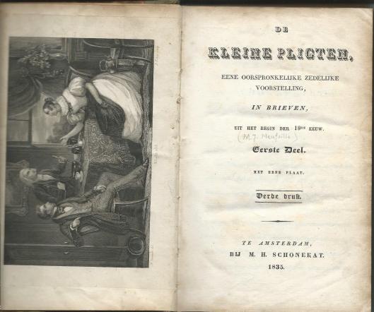 Titelblad en frontispice van 'De kleine pligten' door M.J.de Neufville. Amsterdam, M.H.Schonekat, 1835