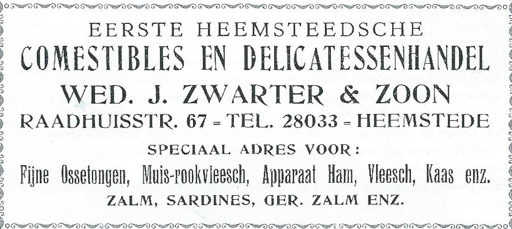 Advertentie van Eerste Heemsteedsche Comestibles en Delicatessenhandel Wed. J.Zwarter & Zoon.