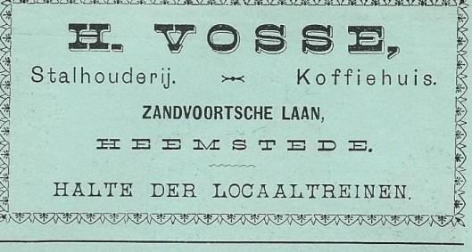 Advertentie uit 1897 van koffiehuis en stalhouderij H.Vosse, later 't Hoekje geheten aan de Zandvoortselaan