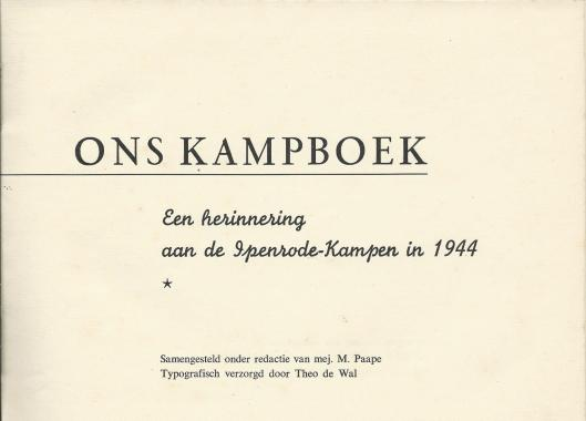 Van in 1944 gehouden dankzijn de gastvrijheid van eigenaar B.F. Enschede gehouden verkennerskampen op het landgoed Ipenrode verscheen 1944 een boekje met herinneringen. Het werd aangeboden aan Kampvader B.F.Enschedé ter gelegenheid van diens 51ste verjaardag op 19 augustus 1944.