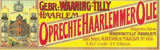 Reclameplaat van gebr. Waaning-Tilly. Concurrent van Tilly waren de vijf gebroeders Waaning die in 1897 in de Doelstraat 13 een oliefabriek openden.