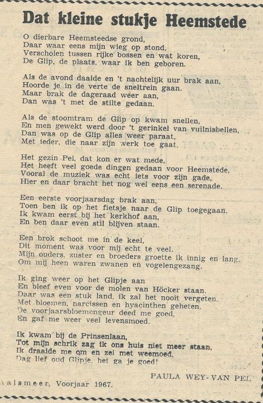 Vers: 'Dat kleine stukje Heemstede' (de Glip), in 1967 te Aalsmeer geschreven door Paula Wey-van Pel en gepubliceerd in de Heemstedse Courant van 23 maart 1967.
