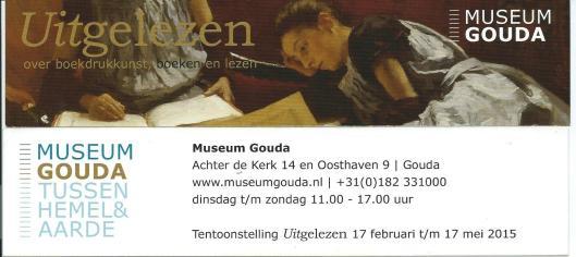 Boekenlegger van tentoonstelling UITGELEZEN over boekdrukkunst, boeken en lezen, in Museum Gouda 17-2 t/m 17-5 2015