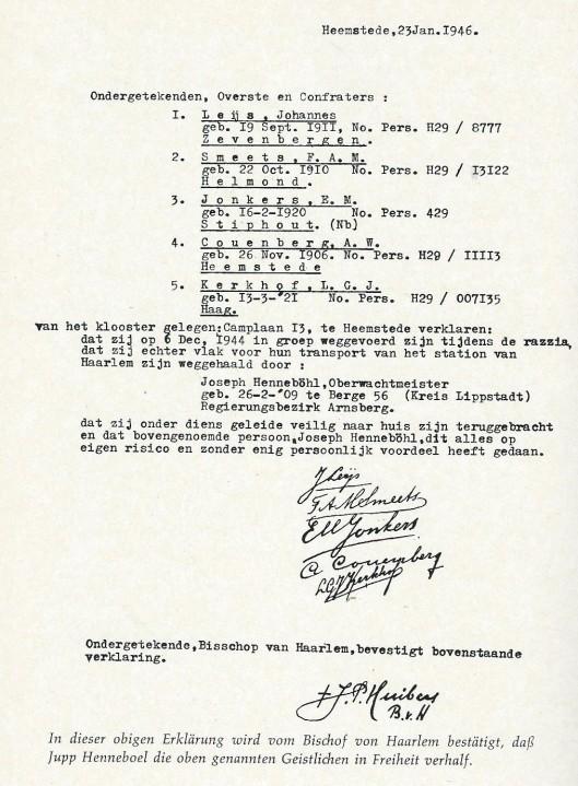 In bovenstaande verklaring wordt door de bisschop van Haarlem bevestigd dat Jupp Henneböhl een aantal gearresteerde broeders in vrijheid stelde.