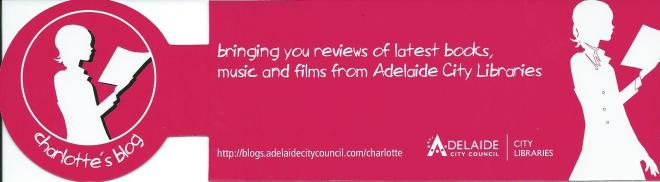 Bookmark issued by Adelaide City Libraries (received from Maria van Alphen, Davos)